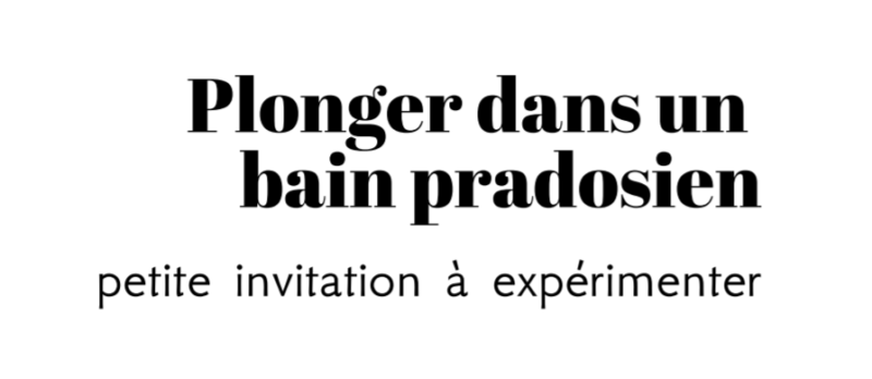 "Un ""bain pradosien"""