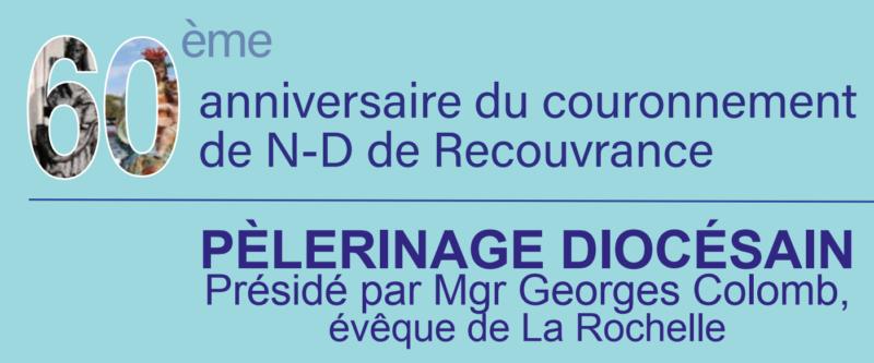 Pèlerinage diocésain à Notre Dame de Recouvrance le samedi 10 octobre 2020