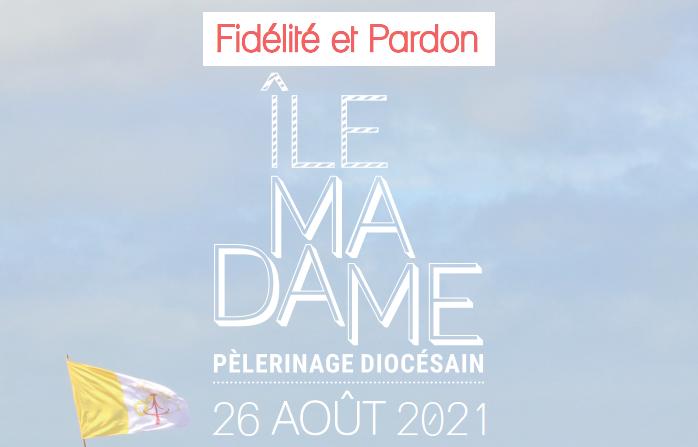 Pèlerinages diocésains à l'Ile Madame et Lourdes