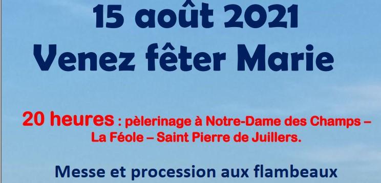 Pèlerinage du 15 août à La Féole de St Pierre de Juillers